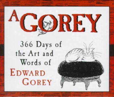 A Gorey Year: 2000 Day by Day Desk Calendar