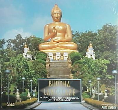 Buddha in the Landscape: a Sacred Expression of Thailand: 2000 Wall Calendar