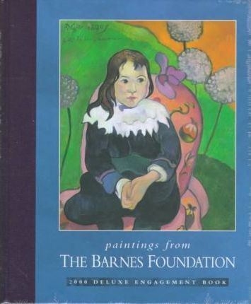 The Barnes Foundation Engagement Diary: 2000