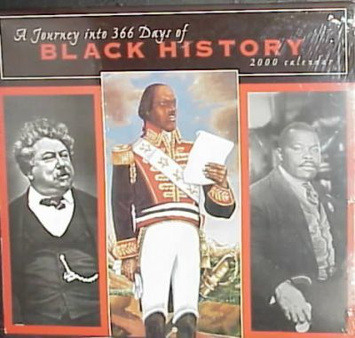 A Journey into 365 Days of Black History: 2000 Wall Calendar