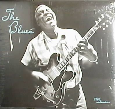 The Blues: 2000 Wall Calendar