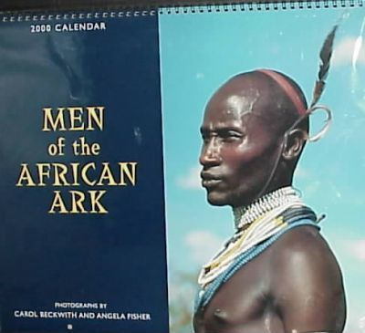 Men of the African Ark: 2000 Wall Calendar