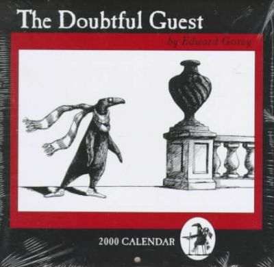 Edward Gorey: the Doubtful Guest: 2000 Mini Wall Calendar