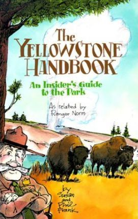 The Yellowstone Handbook