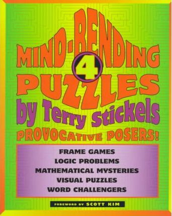 Mind Bending Puzzles: Provocative Posers! v.4