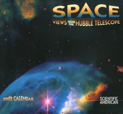 Space: Views from the Hubble Telescope Calendar: 2002