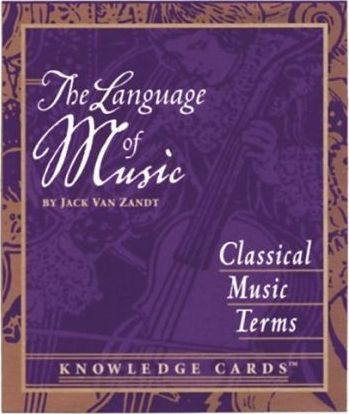 The Language of Music: Classical Music Terms Knowledge Cards