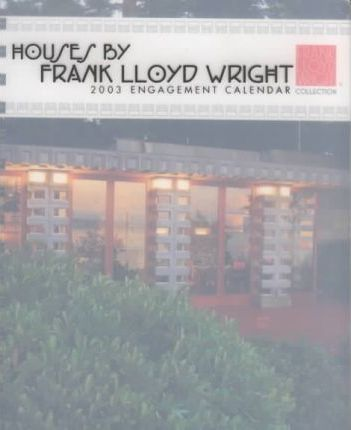 2003 Frank Lloyd Wright: Houses Diary