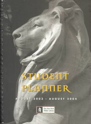 2004 Student Planners: Nypl Student Planner