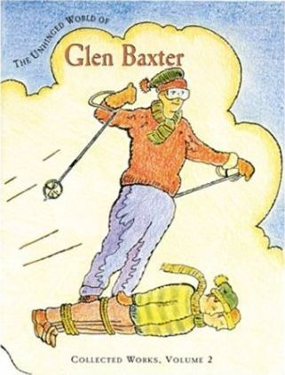 The Unhinged World of Glen Baxter