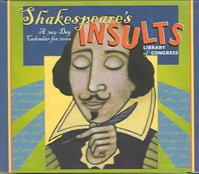 Shakespeare's Insults Library of Congress 2006 Calendar