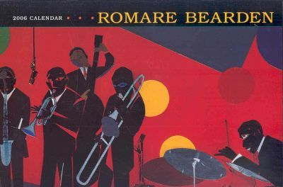 The Art of Romare Bearden 2006 Calendar