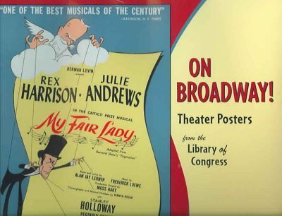 On Broadway! Theater Posters from the Library of Congress 2006 Calendar