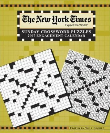 The New York Times Sunday Crossword Puzzles 2007 Engagement Calendar