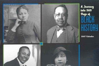 A Journey into 365 Days of Black History 2007 Calendar