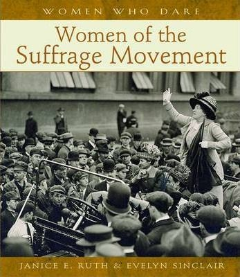 Women of the Suffrage Movement