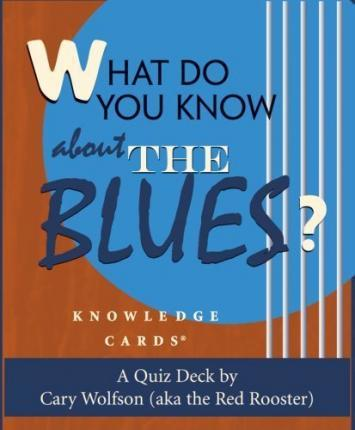 What Do You Know About The Blues? Knowledge Cards Deck