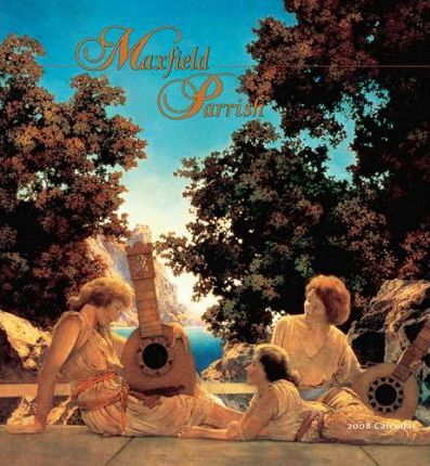 Maxfield Parrish 2008 Calendar