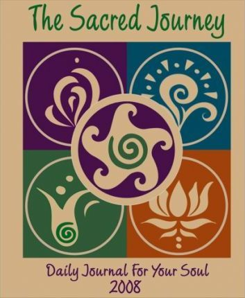 The Sacred Journey, Daily Journal for Your Soul 2008 Calendar