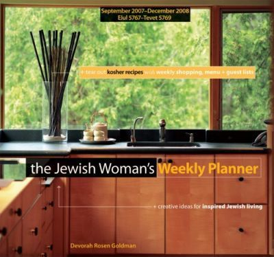 The Jewish Woman's 2008 Weekly Planner