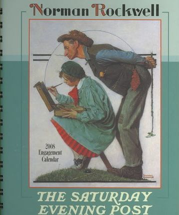 Norman Rockwell The Saturday Evening Post 2008 Calendar