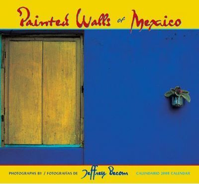 Painted Walls of Mexico 2008 Calendar