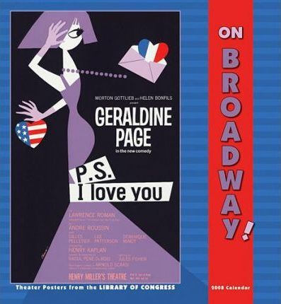 On Broadway! Theater Posters 2008 Calendar