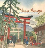 Shin Hanga the New Print Movement of Japan A136