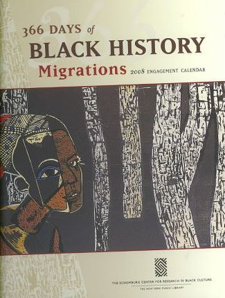 366 Days Of Black History 2008 Calendar