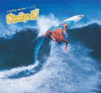 Stoked! A Surfing Calendar For 2009