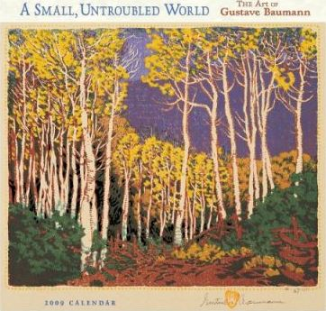 A Small, Untroubled World 2009 Calendar