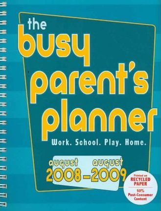The Busy Parent's Planner 2009 Calendar