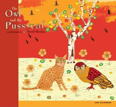 The Owl and Pussycat 2009 Calendar