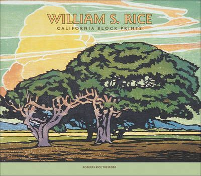 William Selzer Rice, California Prints