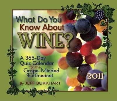 What Do You Know About Wine, 2011