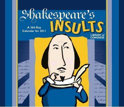 Shakespeare's Insults, 2011