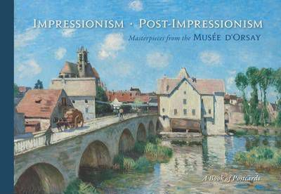 Impressionism/Post-Impressionism: Masterpieces from the Musee d'Orsay