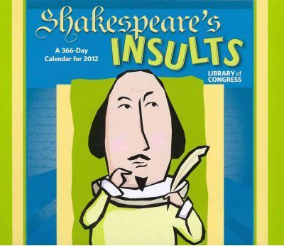 Shakespeare's Insults, 2012