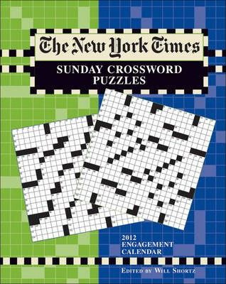 The New York Times Sunday Crossword Puzzles, 2012
