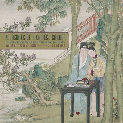 Pleasures of A Chinese Garden: Paintings on Silk from the Qing Dynasty, 2012