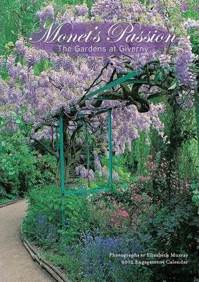 Monet's Passion: The Gardens at Giverny, 2012