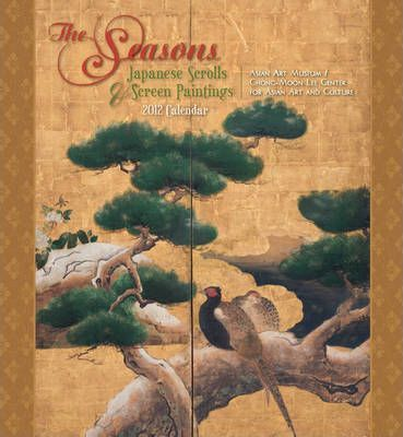 The Seasons: Japanese Scrolls and Screen Painting, 2012