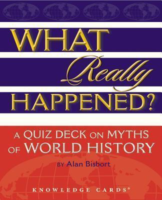 What Really Happened? a Quiz Deck on Myths of World History K359