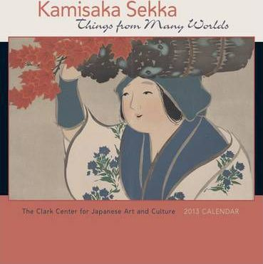 Kamisaka Sekka Things from Many Worlds, 2013