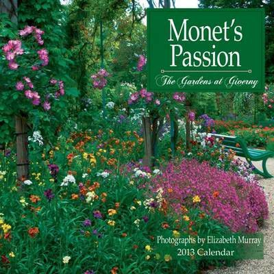 Monet's Passion the Gardens at Giverny, 2013