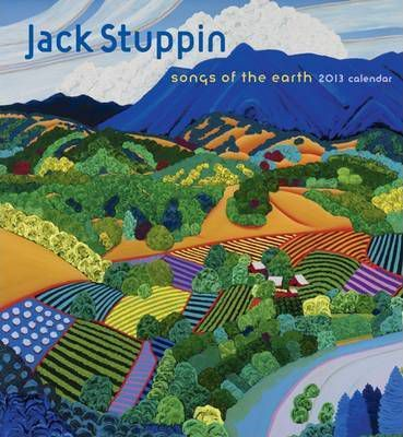 Jack Stuppin Songs of the Earth, 2013