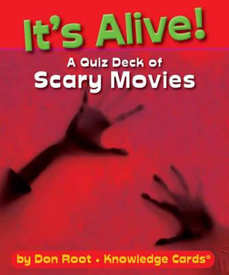 It's Alive! a Quiz Deck of Scary Movies K364