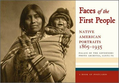 Faces of the First People Native American Portraits, 1865-1935: Aa747