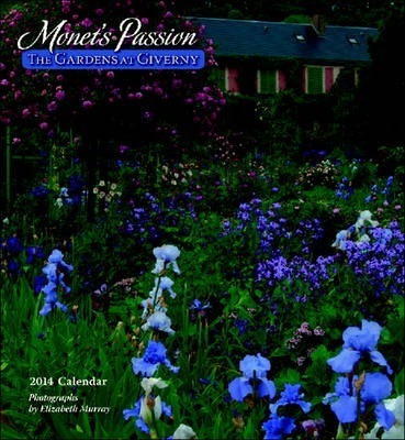 Monet's Passion the Gardens at Giverny Calendar 2014