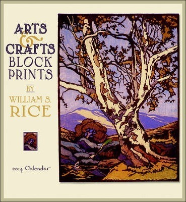 William S Rice Arts & Crafts Block Prints Calendar 2014